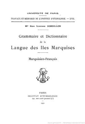 Grammaire et dictionnaire de la langue des îles Marquises (1931)