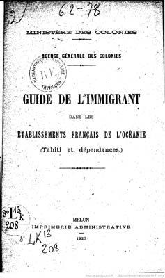 Guide de l'immigrant dans les établissements de l'Océanie, Tahiti & dépendances (1923)