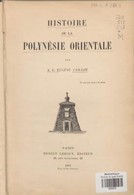 Histoire de la Polynésie orientale (1910)