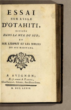 Essai sur l'isle d'Otahiti, située dans la mer du Sud, et sur l'esprit et les mœurs de ses habitans (1779)