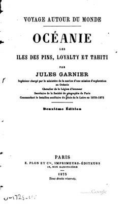 Océanie, les îles des pins, Loyalty et Tahiti (1875)