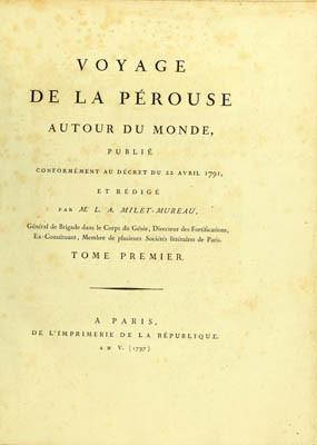 Voyage De la Pérouse autour du monde – Tome Premier (1797)