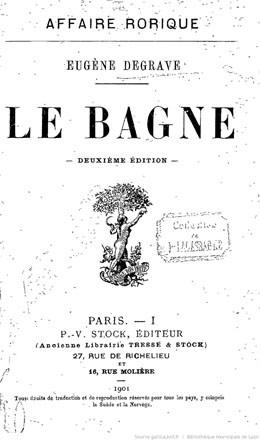 Le bagne – Affaire Rorique (1901)