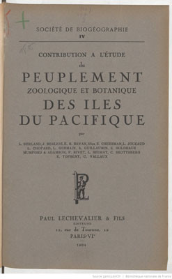 Contribution à l'étude du peuplement zoologique et botanique des îles du Pacifique (1934)
