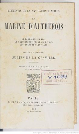 Souvenirs de la navigation à voiles – La marine d'autrefois : le protectorat français à Taïti (1882)