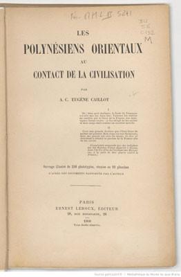 Les Polynésiens orientaux au contact de la civilisation (1909)
