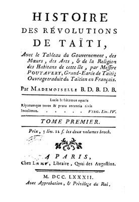 Histoire des révolutions de Taïti par Poutavery (1782) – Présentation