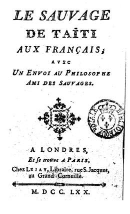 Le sauvage de Taïti aux Français : avec un Envoi au philosophe ami des sauvages (1770)