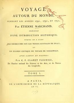 Voyage autour du monde, pendant les années 1790, 1791 et 1792 par Étienne Marchand – Tome I (1797)
