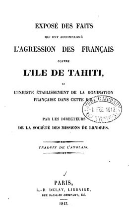Exposé des faits qui ont accompagné l'agression des Français contre l'île de Tahiti (1843)