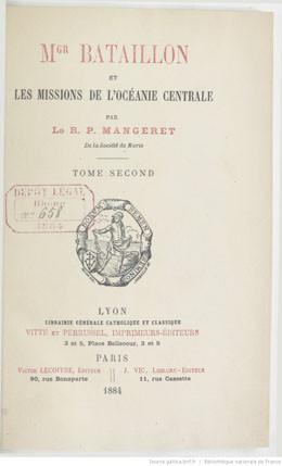 Mgr Bataillon et les missions de l'Océanie centrale – Tome 2