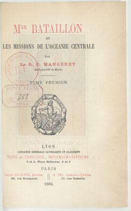Mgr Bataillon et les missions de l'Océanie centrale – Tome 1 (1884)