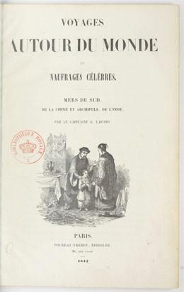 Voyages autour du monde et naufrages célèbres – Mers du Sud, de la Chine et archipels, de l'Inde – Tome 3 (1844)