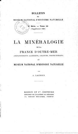 La minéralogie de la France d'outre-mer au Muséum d'histoire naturelle (1931)