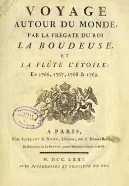 Voyage autour du monde par la frégate du roi La Boudeuse et la flûte L'Étoile ; en 1766, 1767, 1768 & 1769 (1771)