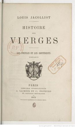 Histoire des vierges – les peuples et les continents disparus (1874)