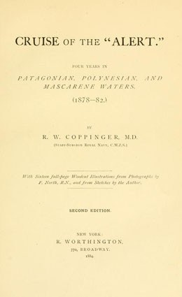 """Cruise of the """"Alert"""" – Four years in patagonian, polynesian and mascarene waters (1884)"""
