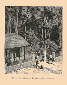 Nouka Hiva (Océanie) – Entrée du gouvernement (1892)