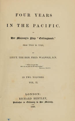 "Four years in the Pacific : In Her Majesty's ship ""Collingwood from 1844 to 1848 – Volume II"
