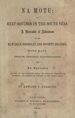 Na Motu or reef-rovings in the South Seas (1854)