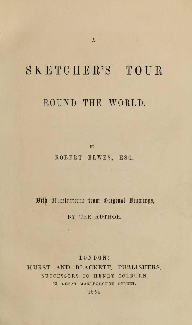 A sketcher's tour round the world (1854)