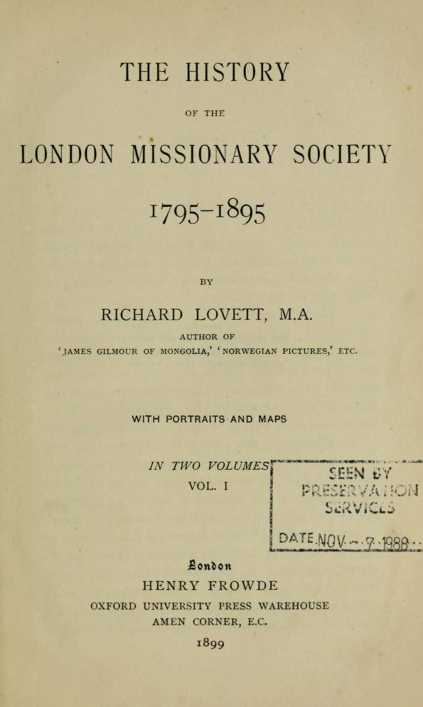 The history of the London Missionary Society, 1795-1895 – Vol. 1 (1899)