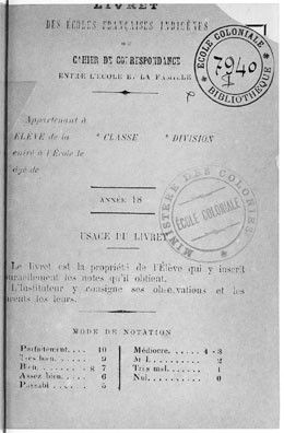 Livret des écoles françaises indigènes / Cahier de correspondance entre l'école et la famille (1879)