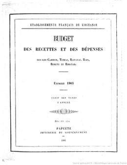 Budget des recettes et des dépenses des Etablissements français de l'Océanie 1903 (1902)
