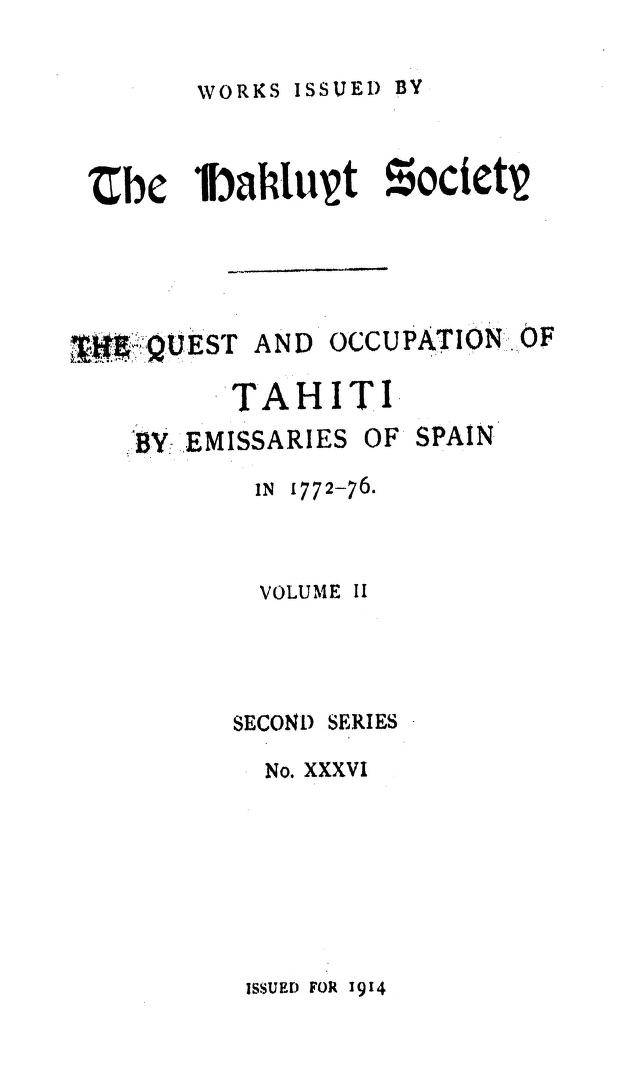 The quest and occupation of Tahiti by emissaries of spain during the years 1772-1776 – Volume 2 (1915)