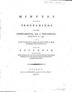 Minutes du procès en cours martiale de 10 mutins du HMS Bounty à Porthmouth (1794)