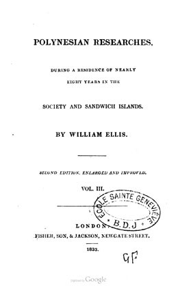 Polynesian researches, during a residence of nearly eight years in the Society and Sandwich islands – Tome 3 (1833)