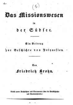 Das Missionswesen in der Südsee (1833) et 4 autres ouvrages