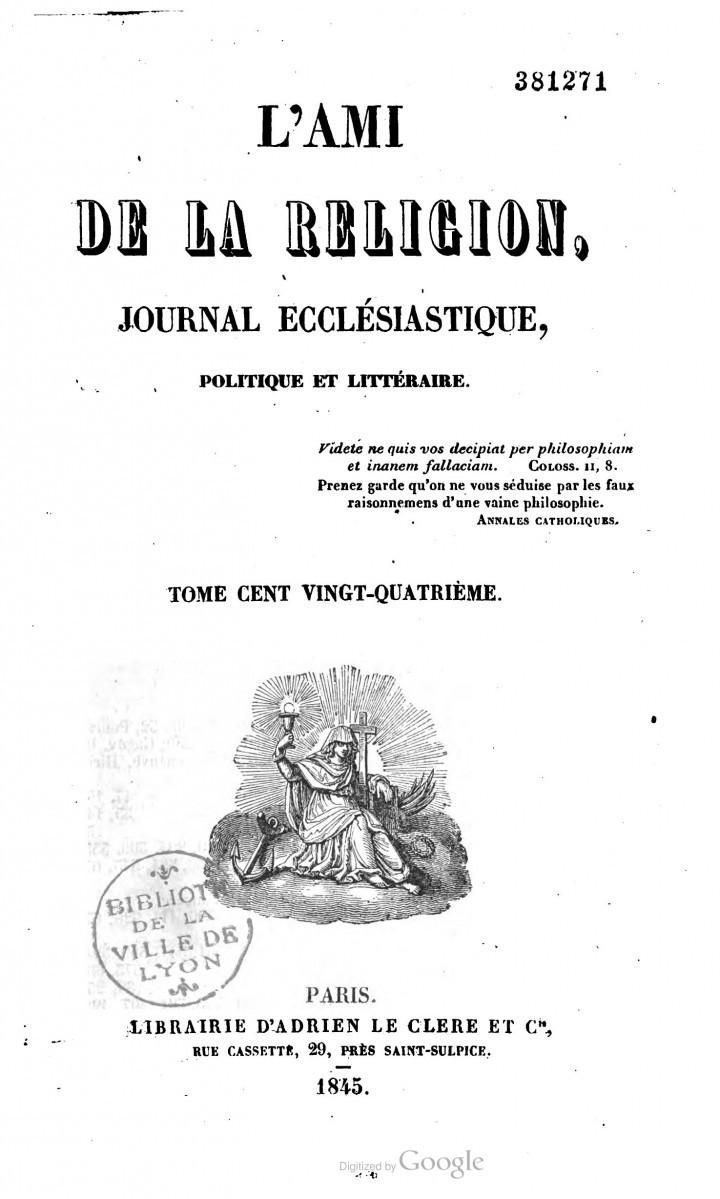 L'Ami de la religion et du roi – journal ecclésiastique, politique et littéraire (1845)