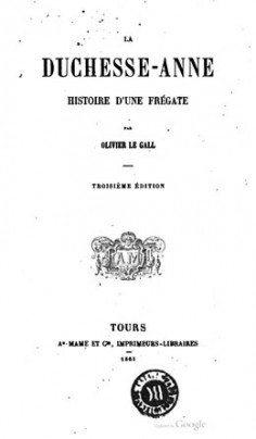La Duchesse-Anne, histoire d'une frégate (1861)