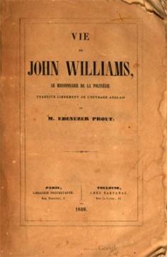 Vie de John Williams, le missionnaire de la Polynésie (1848)