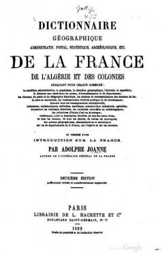 Dictionnaire géographique administratif, postal, statistique, archéologique, etc.