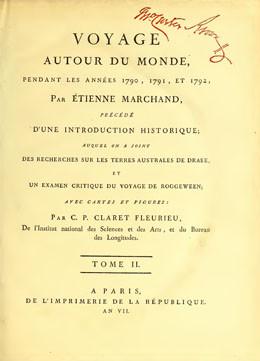 Voyage autour du monde, pendant les années 1790, 1791 et 1792 par Étienne Marchand – Tome II (1797)