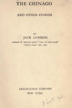 The Chinago by Jack London (1911)