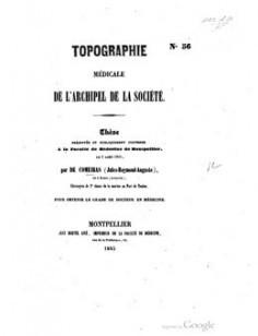 Topographie médicale de l'archipel de la Société (1845)