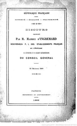 Discours prononcé par M. Maurice d'Ingremard, gouverneur P. I. des établissements français de l'Océanie (1889)