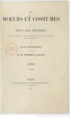 Les moeurs et costumes de tous les peuples – Polynésie (1847)