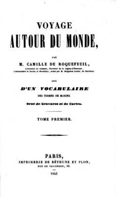 Voyage autour du monde – Tome I (1843)