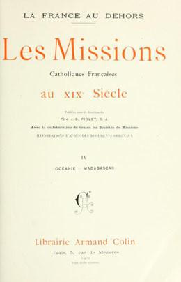 Les missions catholiques françaises au XIXème siècle (1902)