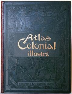 Atlas colonial illustré (1903)