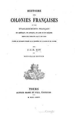 Histoire des Colonies françaises et des établissements français (1876)
