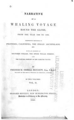 Narrative of a Whaling Voyage Round the Globe, from the Year 1833 to 1836