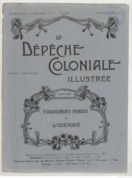 La Dépêche coloniale illustrée – Etablissements français de l'Océanie (1912)