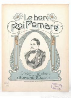 Le bon roi Pomaré – chant tahitien (1909)
