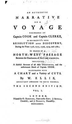 An Authentic Narrative of a Voyage Performed by Captain Cook and Captain Clerke (1783)
