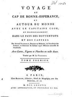 Voyage au Cap de Bonne-Espérance, et autour du monde avec le capitaine Cook, et principalement dans le pays des Hottentots et des Caffres – Volume 1 (1787)